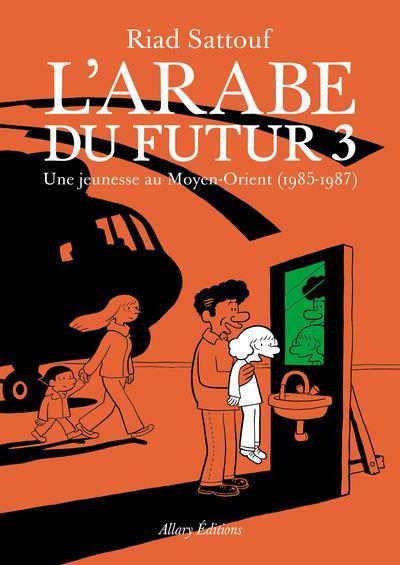 larabe-du-futur-t3-de-riad-sattouf1985-1987