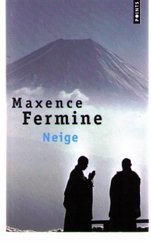 Neige de Maxence Fermine