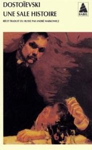 Une Sale Histoire de Dostoievski