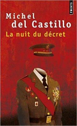 La nuit du decret de Michel del Castillo
