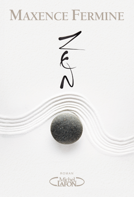 Zen de Maxence Fermine