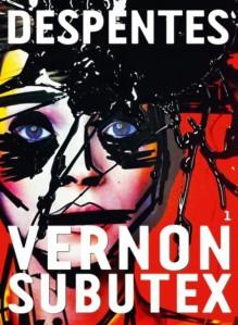 Vernon Subutex1 de Virginie Despentes