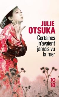 Certaines n'avaient jamais vu la mer de Julie Otsuka