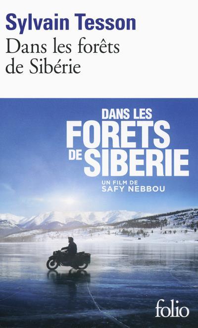 Dans les forets de Siberie de Sylvain Tesson