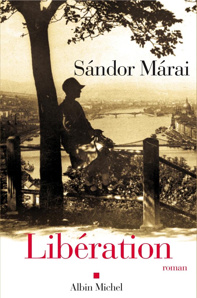 Libération de Sandor Marai