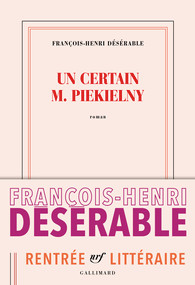 Un certain M. Peikielny de François-Henri Désérable