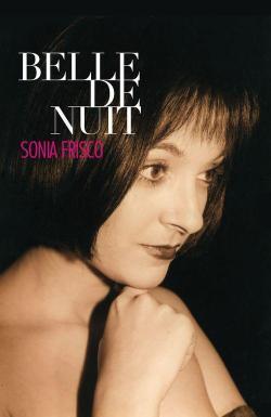 Belle de nuit de Sonia Frisco