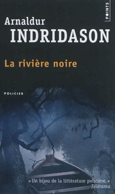 La riviere noire de Arnaldur Indridason