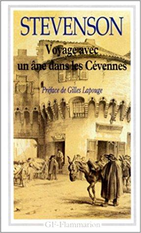 voyage avec un ane dans les Cevennes de Robert Louis Stevenson.
