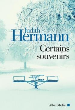 Certains souvenirs de Judith Hermann