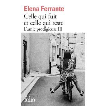 Celle qui fuit et celle qui reste de Elena Ferrante