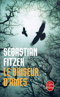 Le briseur d'âmes de Sebastian Fitzek