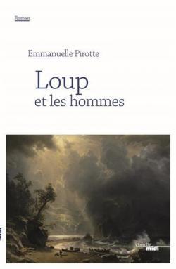Loup et les Hommes de Emmanuelle Pirotte