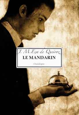 Le Mandarin de José-Maria Eça de Queiros