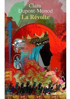 La révolte de Clara Dupont-Monod