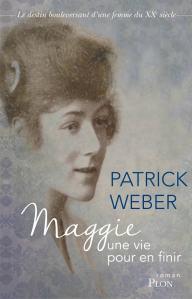 Maggie une vie pour en finir de Patrick Weber
