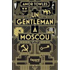 Un gentleman à Moscou de Amor Towles