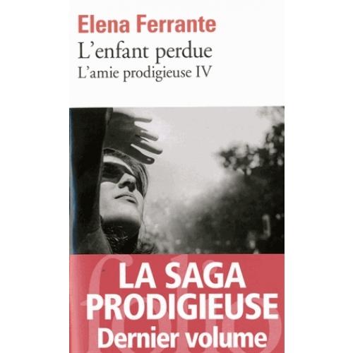 l-amie-prodigieuse-tome-4-l-enfant-perdue Elena Ferrante