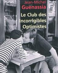 Le club des incorrigibles optimistes de Jean-Michel Guenassia