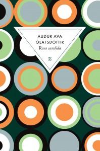Rosa Candida de Audur Ava Olafsdottir