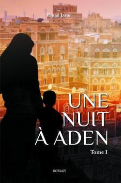 Une nuit à Aden de Emad Jarar T1