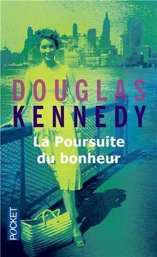 La poursuite du bonheur de Douglas Kennedy