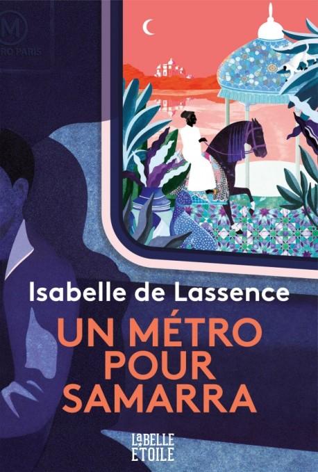 Un métro pour Samarra de Isabelle de Lassence