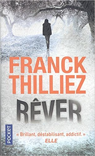 Rêver de Franck Thilliez