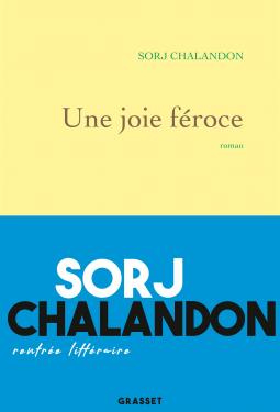 Une joie féroce de Sorj Chalandon
