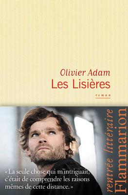 Les lisieres Olivier Adam