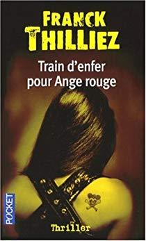 Train d'enfr pour Ange rouge de Franck Thilliez