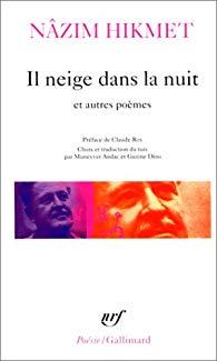 Il neige dans la nuit et autres poèmes de Nâzim Hikmet